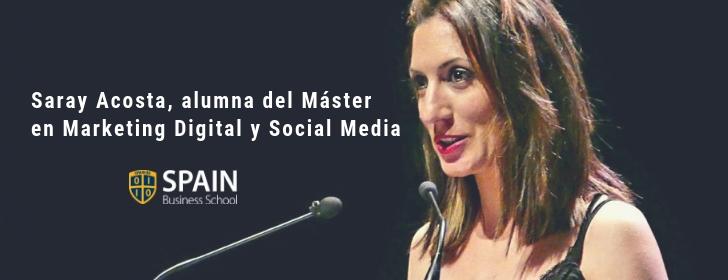 Entrevista a Saray Acosta, alumna del Máster en Marketing Digital y Social Media