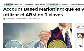 Account Based Marketing: qué es y cómo utilizar el ABM en 3 claves