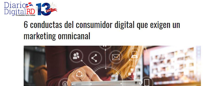 6 conductas del consumidor digital que exigen un marketing omnicanal