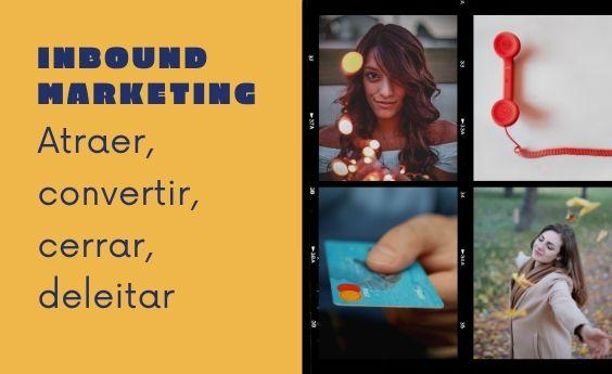 10 acciones que no pueden faltar en una estrategia de Inbound Marketing
